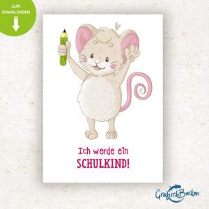Postkarte Einschulung Schulkind ersten Schultag Maus Spaß Einladungskarte DIY basteln Digital download Illustratorin Catharina Voigt GrafischBecken