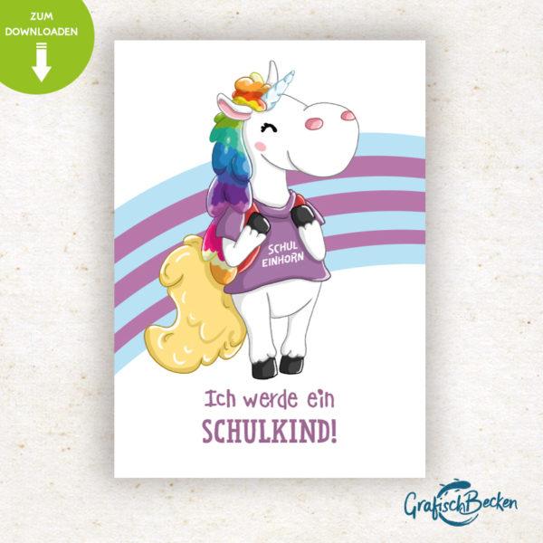 Einschulung Schulkind ersten Schultag Einhorn Spaß Einladungskarte DIY basteln Digital download Illustratorin Catharina Voigt GrafischBecken